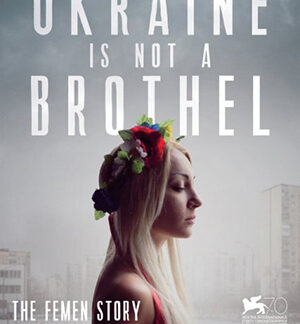 Ukraine Is Not a Brothel (2014) DVD